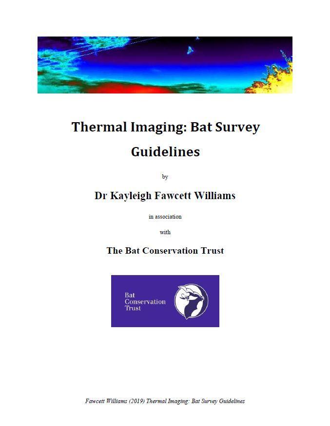 Thermal Imaging: Bat Survey Guidelines